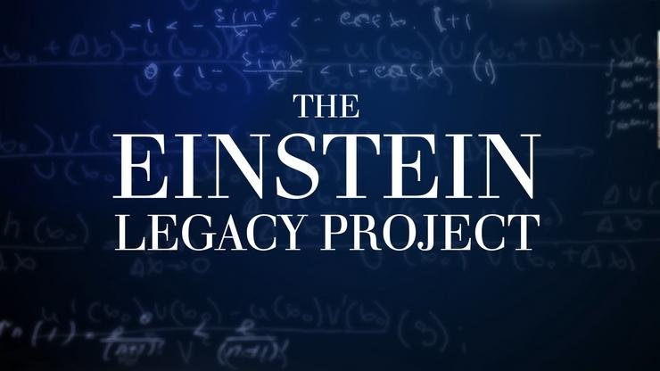 Einstein Legacy Project Video